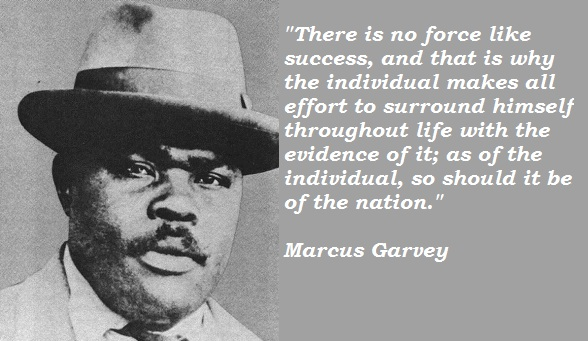 Famous Black Quotes About Life Stunning Nine Marcus Garvey Quotes Still Ever So Relevant Today The